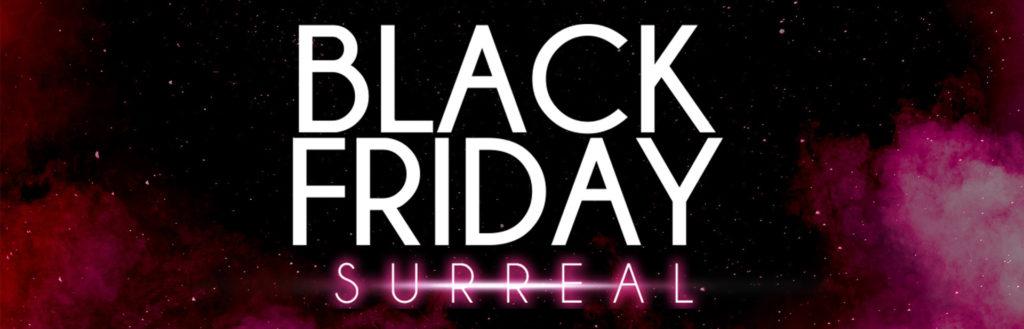 Imagem ilustrativa com o escrito Black Friday surreal, sobre o fundo preto e rosa.